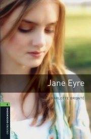 Oxford Bookworms Library 6: Jane Eyre Digital Pack (3rd Edition)
