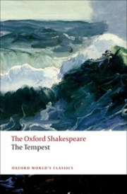 Oxford World's Classics: The Oxford Shakespeare: The Tempest