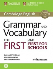 GRAMMAR AND VOCABULARY FOR FIRST AND FIRST FOR SCHOOLS BOOK WITH ANSWERS AND AUD