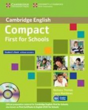 COMPACT FIRST FOR SCHOOLS (FCE) STD WITHOUT ANSWERS + CD-ROM