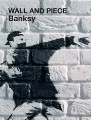 WALL AND PIECE  BANSKY