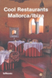 COOL RESTAURANTS MALLORCA / IBIZA ***