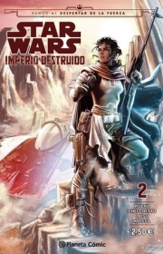STAR WARS IMPERIO DESTRUIDO (SHATTERED EMPIRE) Nº 02