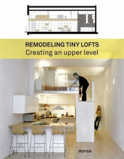 Remodeling tiny lofts. Creating an upper level