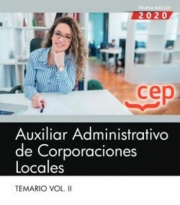 AUXILIAR ADMINISTRATIVO CORPORACION LOCAL VOL 2