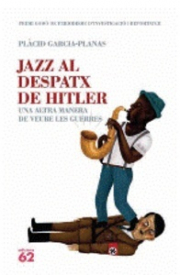 JAZZ AL DESPATX DE HITLER