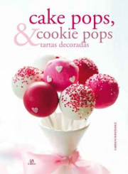 Cake Pops, Cookie Pops y Tartas Decoradas