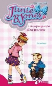 JUNIE B. JONES I EL SUPERGUAPO D ' EN WARREN