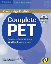 COMPLETE PET FOR SPANISH SPEAKERS WORKBOOK WITHOUT ANSWERS