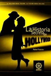 HISTORIA SECRETA DE HOLLYWOOD