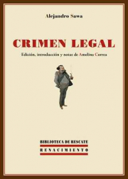 Crimen legal. Edición de Amelina Correa