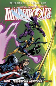 THUNDERBOLTS 04: TENDENCIAS HEROICAS