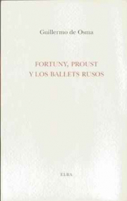 FORTUNY, PROUST Y LOS BALETS RUSOS