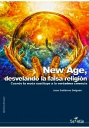 NEW AGE,DESVELANDO LA FALSA RELIGION