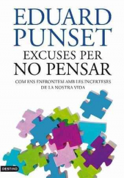 EXCUSES PER NO PENSAR