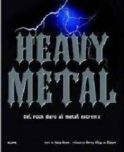 HEAVY METAL. DEL ROCK DURO AL METAL EXTREMO