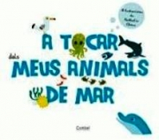 A TOCAR DELS MEUS ANIMALS DE MAR