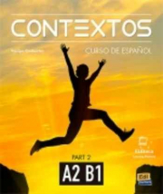 CONTEXTOS A2/B1 - LIBRO DEL ALUMNO (WITH INSTRUCTIONS IN ENGLISH)