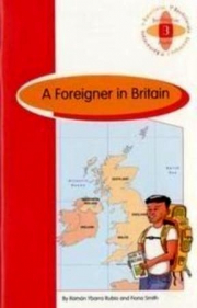 FOREIGNER  IN  BRITAIN, A